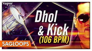 Dhol & Kick 106 BPM   Bally Sagoo   Punjabi Dhol Loops   Nupur Audio