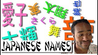 How do Japanese people get their Names?