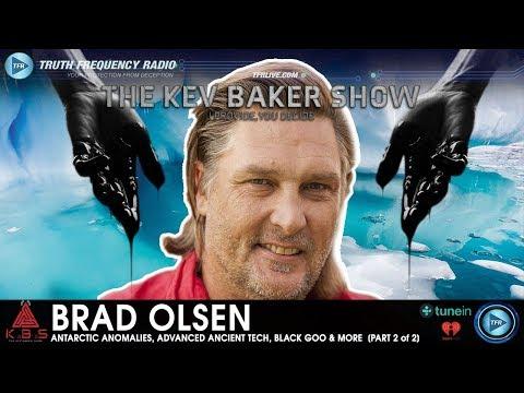 Antarctic Anomalies, Advanced Ancient Technology, Black Goo & More | Brad Olsen [PART 2 of 2]