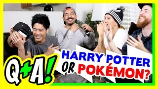 Pokemon or Hogwarts!? (Q&A)
