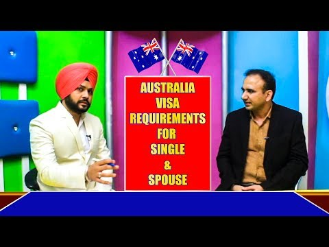 Australia Visa Requirement (With Single & Spouse Visa)