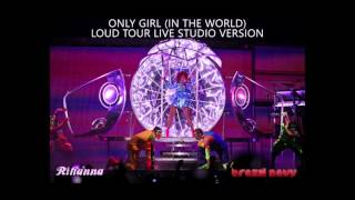 Download Only Girl (In The World) - LOUD Tour Studio Version MP3 song and Music Video