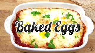 Super Simple Baked Eggs - Recipe Delicious Food Adventures