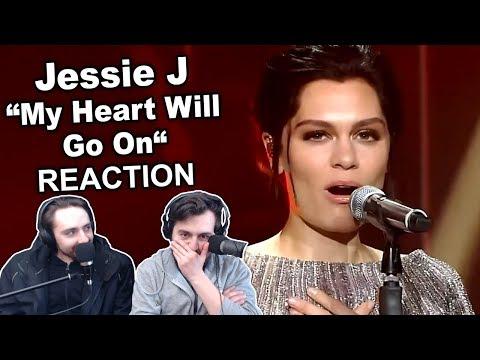 """Jessie J - My Heart Will Go On"" Reaction"