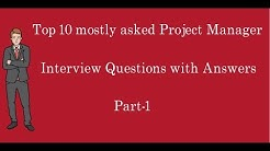 Top 10 mostly asked project manager interview questions and answers Part-1