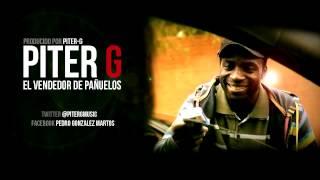 Piter-G - El vendedor de pañuelos (Prod. por Piter-G)
