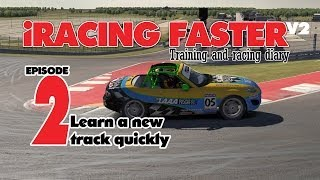 IRacing Faster 2: How To Learn A New Track Quickly (COTA)