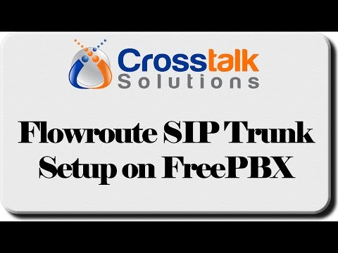 Flowroute SIP Trunk Setup on FreePBX - YouTube