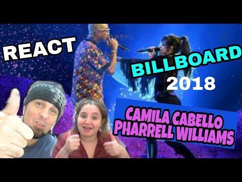 REAGINDO: CAMILA CABELLO FEAT PHARRELL WILLIAMS - SANGRIA WINE BILLBOARD 2018 REACT
