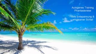 Download Fantasiereisen ► Autogenes Training ► Phantasiereise - traumhafte Insel - Entspannungsmusik - Schlaf Mp3 and Videos