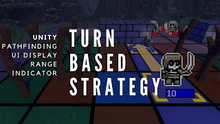 Making a Turn Based Strategy Game in Unity
