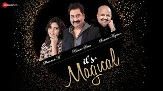 It's Magical |  Kumar Sanu and Shannon K thumbnail
