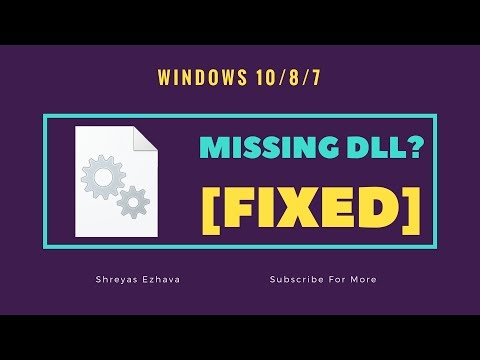 Missing DLL files on Windows 10/8/7.  Easy Fix.