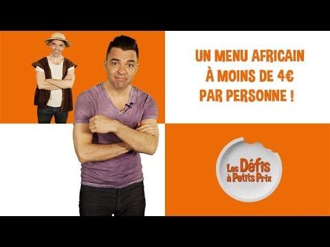 Un Menu Africain à moins de 4 € ! Défis à Petits Prix