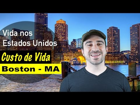 Custo de Vida em Boston - Massachusetts 2016