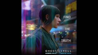 Ghost in the Shell (2017) OST : Identity