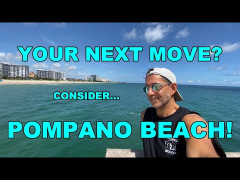 MOVING TO FLORIDA? CHECK OUT POMPANO BEACH!