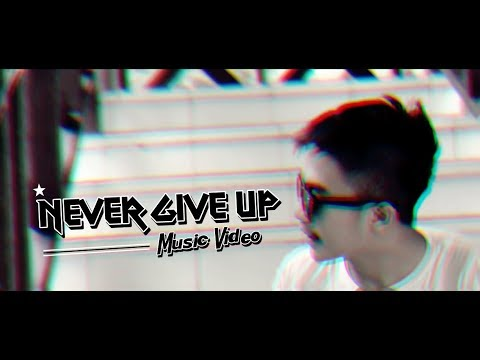 AIL - Never Give Up (Music Video)