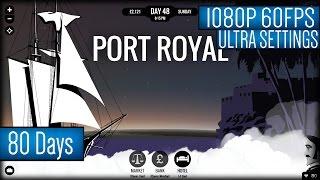 80 Days Gameplay PC HD [1080p 60FPS]