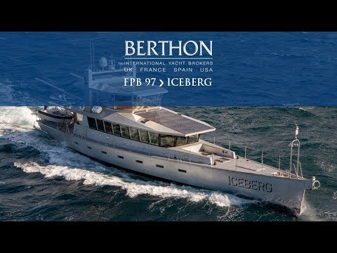 FPB 97 (ICEBERG) - Yacht for Sale - Berthon International Yacht Brokers