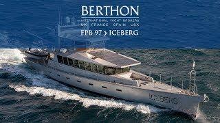 FPB 97 (ICEBERG) - Yacht for Sale - Berthon International Yacht Brokers thumbnail