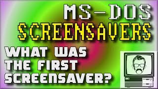 Screensavers Before Windows | Nostalgia Nerd