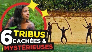 6 TRIBES MYSTERIOUS HIDDEN WORLD