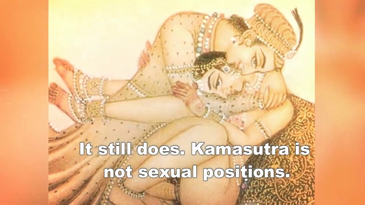 Is Kamasutra a just Indian myth or modern science?