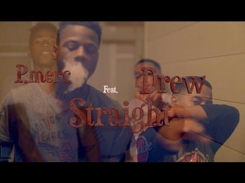 P.merc Feat. Drew - Straight