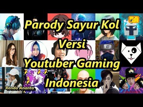 Parody Sayur Kol Versi Youtuber Gaming Indonesia