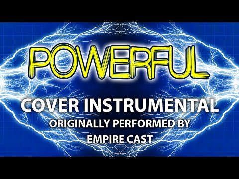 Powerful (Cover Instrumental) [In the Style of Empire Cast]