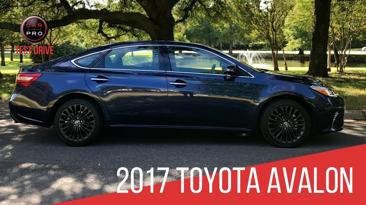 2017 Toyota Avalon Test Drive