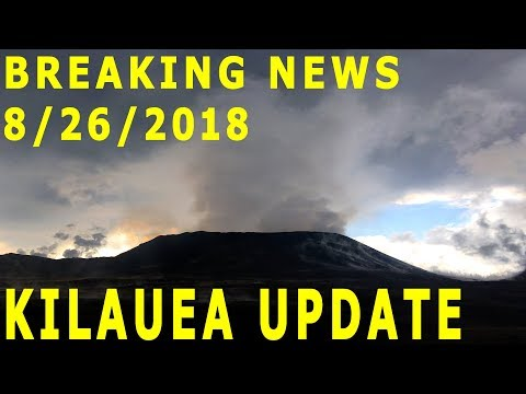 BREAKING NEWS Hawaii Kilauea Volcano Eruption Update for 8/26/2018