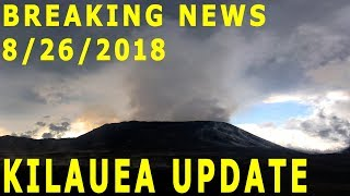 BREAKING NEWS Hawaii Kilauea Volcano Eruption Update for 8/26/2018