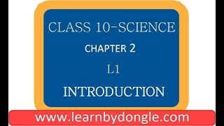 Class 10   Science   chapter 2   L1   (Introduction)