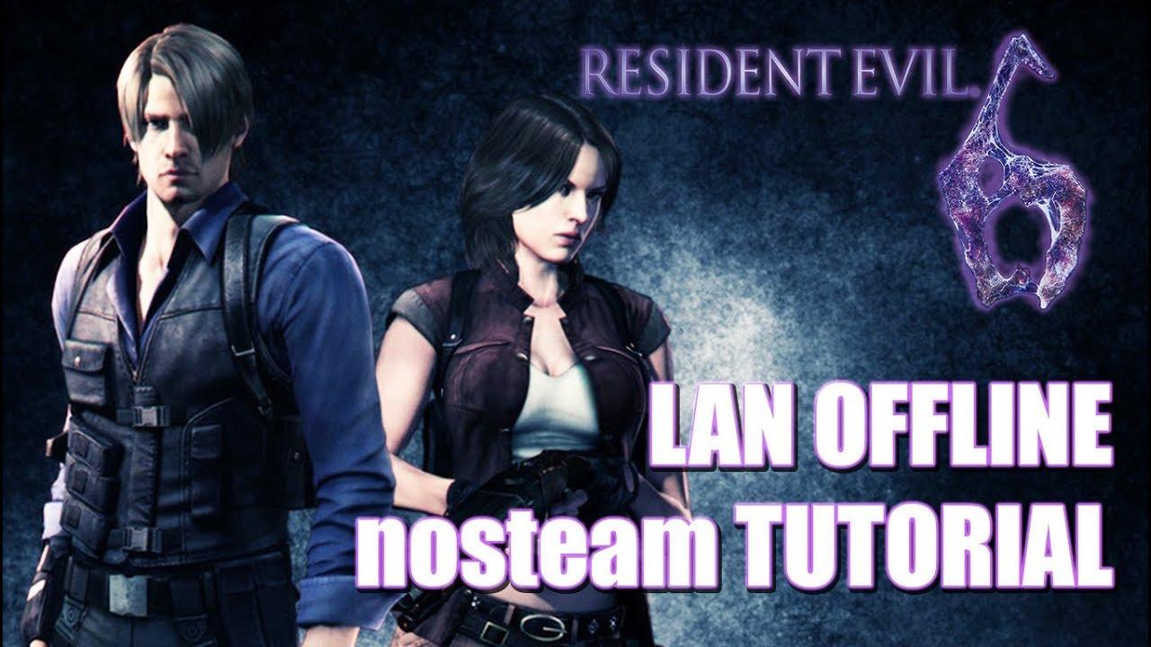 Resident Evil 6 - LAN nosteam Tutorial