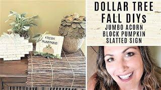 DOLLAR TREE FALL DIYs - Jumbo Acorn, Block Pumpkin, Slatted Sign