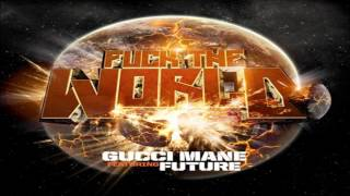 Watch Gucci Mane Fuck The World video