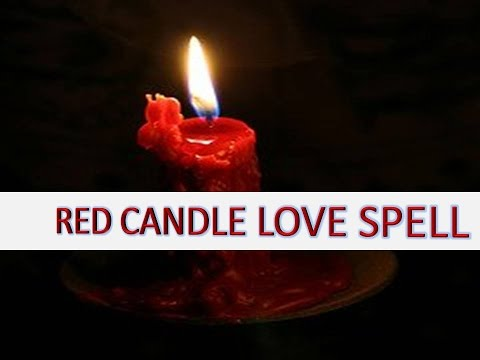 RED CANDLE LOVE SPELL - The greatest White Magic Ex Back
