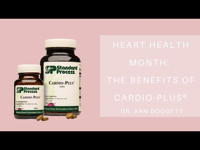 Dr. Ann Discusses The Benefits Of Cardio-Plus In Celebration Of Heart Health Month