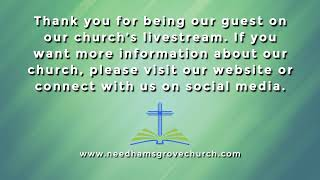 Needhams Grove Baptist Church - LiveStream