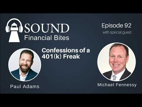 Confessions of a 401(k) Freak with Michael Fennessey