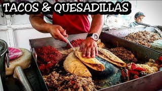 ULTIMATE Tacos And Quesadillas - DEEP in The Streets Of Mexico - BEST Mexican Street Food Ever!!!