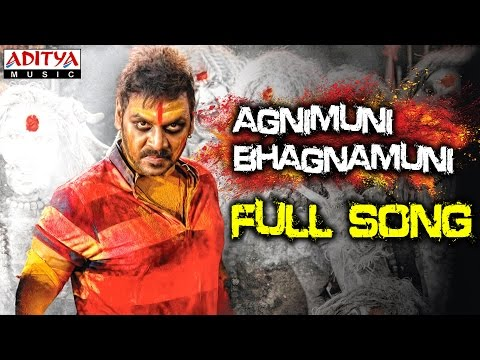 Agnimuni Bhagnamuni Full Song || Ganga (Muni 3) Songs || Raghava Lawrence, Tapasee