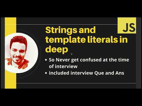 ES6 Tutorial: Strings Template Literals in JavaScript in Hindi   Includes Interview Ques
