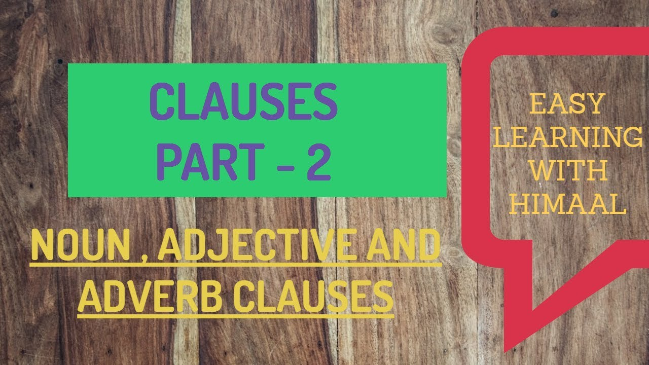 noun and adverb clauses