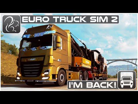 I'm Back! - Euro Truck Simulator 2 Haul