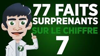77 faits surprenants sur le chiffre 7 thumbnail