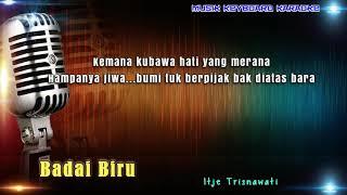 Itje Trisnawati - Badai Biru Karaoke Tanpa Vokal