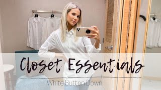 SHOPPING FOR CLOSET ESSENTIALS - EPISODE 1 The White Button Down Shirt